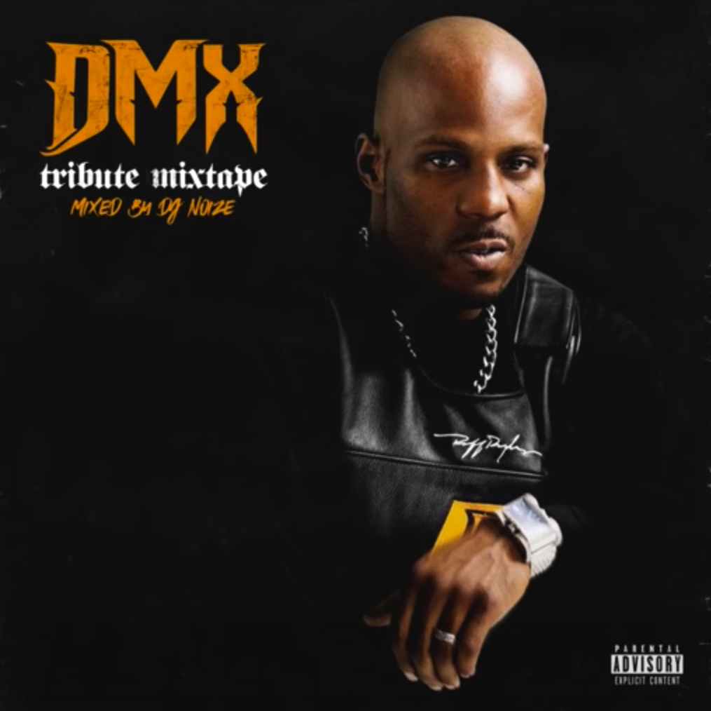 DMX - Best of Mixtape by DJ Noize